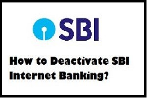 how to deactivate sbi internet banking.