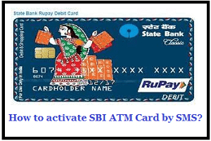 How to activate SBI ATM Card by SMS...